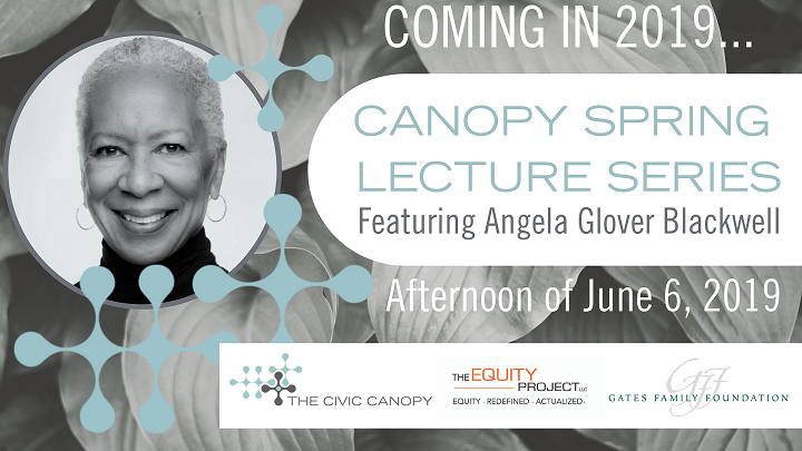 Canopy Spring Lecture Series featuring Angela Glover Blackwell on June 6, 2019.